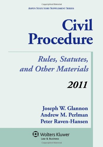 9780735508620: Civil Procedure: Rules, Statutes, and Other Materials, 2011 Supplement