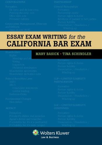 Essay Exam Writing for the California Bar: Mary Basick; Tina