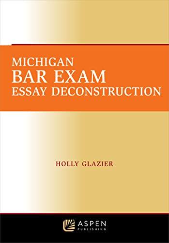 9780735509955: Michigan Bar Exam Essay Deconstruction, 2011
