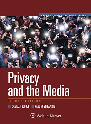 9780735510432: Privacy and the Media (Aspen Select) (Aspen Custom Publishing)