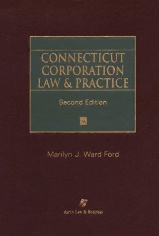 9780735511224: Connecticut Corporation Law & Practice