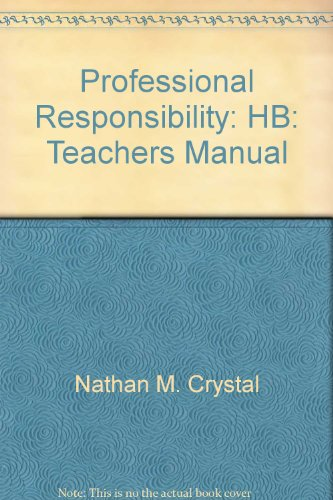 9780735512108: Professional Responsibility: HB: Teachers Manual