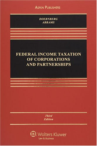 9780735512115: Federal Income Taxation of Corporations and Partnerships, Third Edition (Casebook)