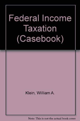 9780735512207: Federal Income Taxation (Casebook)