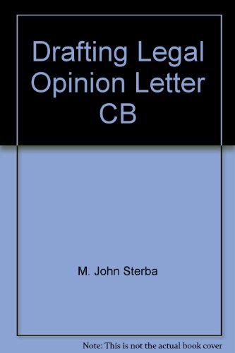 9780735512948: Drafting Legal Opinion Letters, Second Edition