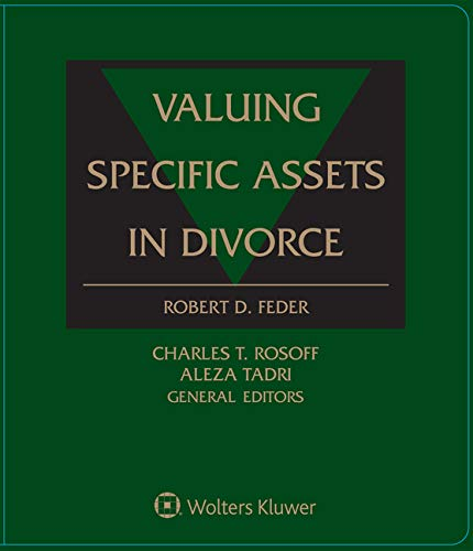 Valuing Specific Assets in Divorce: Feder, Robert D., Rosoff, Charles T., Tadri, Aleza