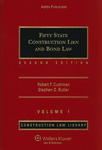 9780735513716: Fifty State Construction Lien and Bond Law Volume 1 (Construction Law Library)