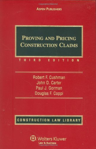 9780735514454: Proving and Pricing Construction Claims (Construction Law Library)