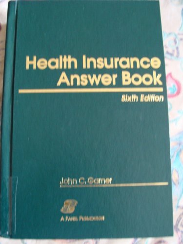 9780735514690: Health Insurance Answer Book, Sixth Edition