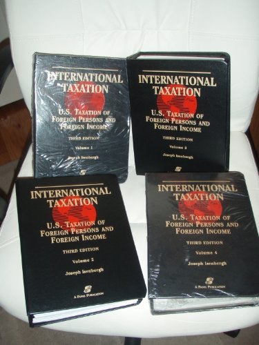 9780735516052: International Taxation: U.S. Taxation of Foreign Persons & Income