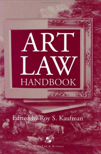 9780735516410: Art Law Handbook