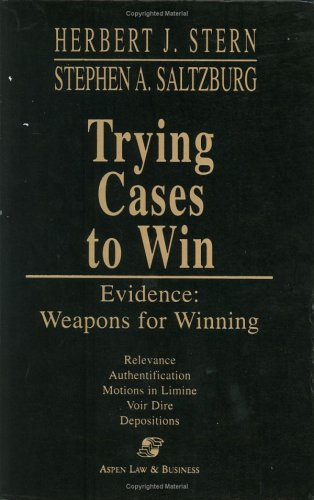9780735517196: Trying Cases to Win -- Evidence: Weapons for Winning
