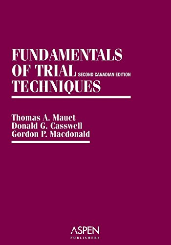 9780735518865: Fundamentals of Trial Techniques: Canadian, 2nd Edition (Coursebook Series)