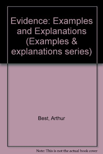 Evidence: Examples and Explanations (Examples & Explanations Series): Arthur Best