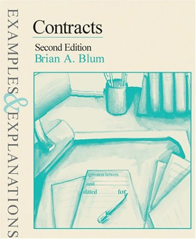 9780735519640: Contracts: Examples & Explanations, Second Edition (Examples & Explanations Series)