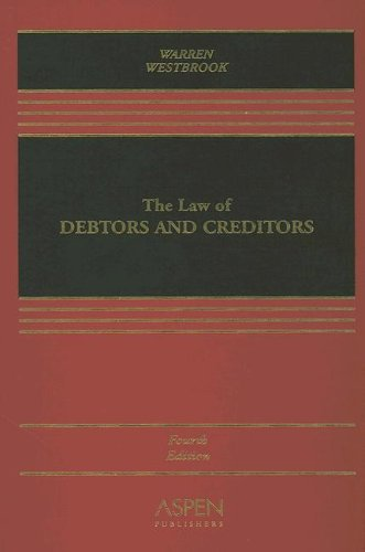 9780735520202: The Law of Debtors and Creditors: Text, Cases, and Problems (Casebook)