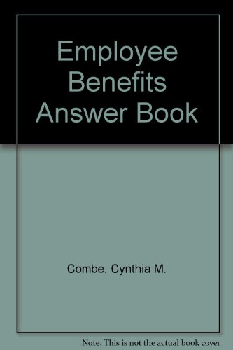 9780735520905: Employee Benefits Answer Book
