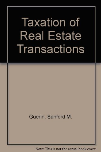 9780735521377: Taxation of Real Estate Transactions