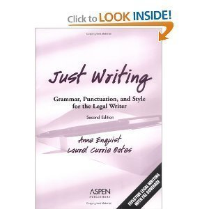 9780735523265: Just Writing: Grammar, Punctuation, and Style for the Legal Writer (Legal Research and Writing)