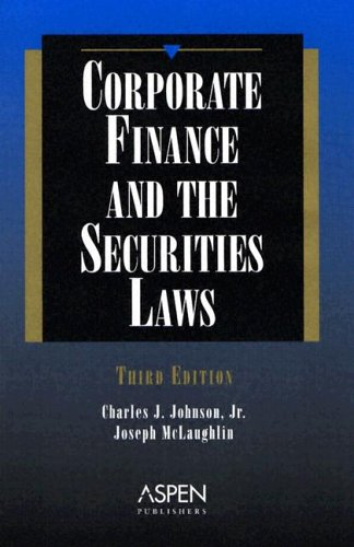 9780735523326: Corporate Finance And The Securities Law (3rd Edition)