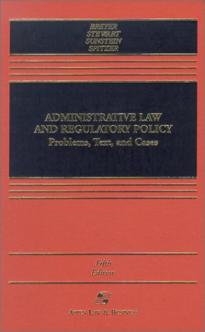 9780735524156: Administrative Law and Regulatory Policy: Problems, Text, and Cases (Casebook)