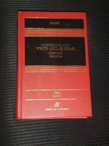9780735524170: Corporate and White Collar Crime: Cases and Materials (Casebook)
