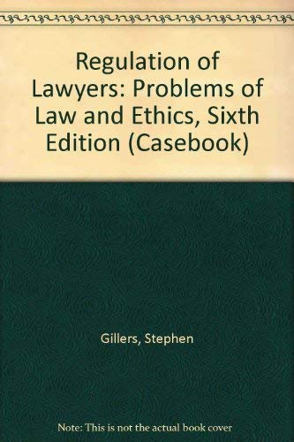 9780735524545: Regulation of Lawyers: Problems of Law and Ethics (Casebook)