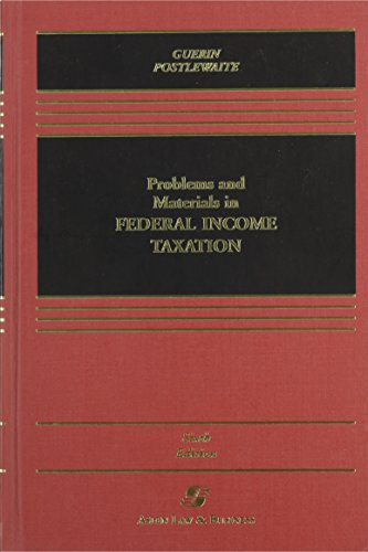9780735524569: Problems and Materials in Federal Income Taxation 6th Edition (Casebook Series)
