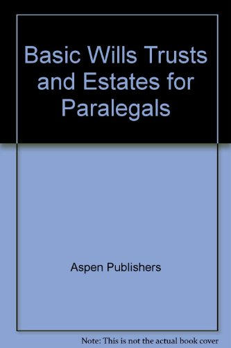 9780735524637: Basic Wills, Trusts, and Estates for Paralegals