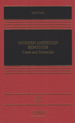 9780735524699: Modern American Remedies: Cases and Materials, Third Edition (Casebook Series)