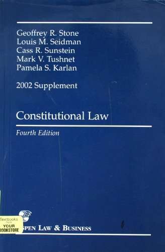 9780735524965: Constitutional Law 2002 Supplement, Fourth Edition