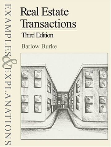 9780735526501: Real Estate Transactions, Third Edition (Examples & Explanations Series)