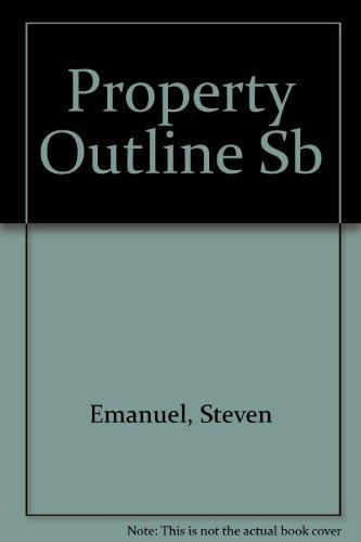 9780735526532: Property (Emanuel Law Outlines)