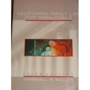 9780735527409: California Family Law for Paralegals