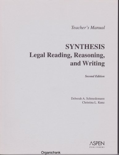TM: Synthesis: Legal Reading, Reasoning & Writing 2e