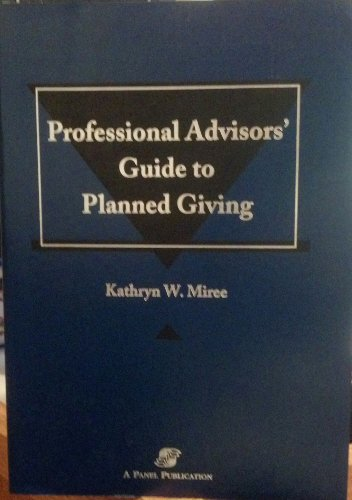 9780735528277: Professional Advisors Guide to Planned Giving
