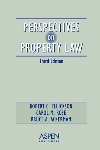 9780735528741: Perspectives On Property Law,  Third Edition (Perspectives on Law Reader Series)