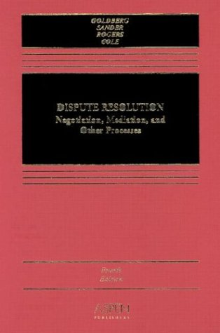 9780735529106: Dispute Resolution: Negotiation, Mediation, and Other Processes