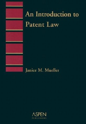 9780735529212: Introduction to Patent Law Pb