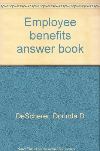 9780735531970: Employee benefits answer book