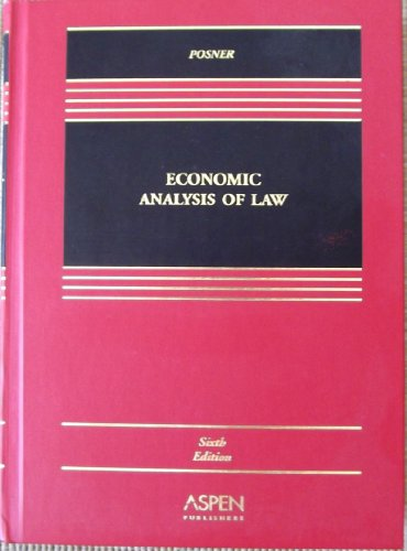 9780735534742: Economic Analysis of Law