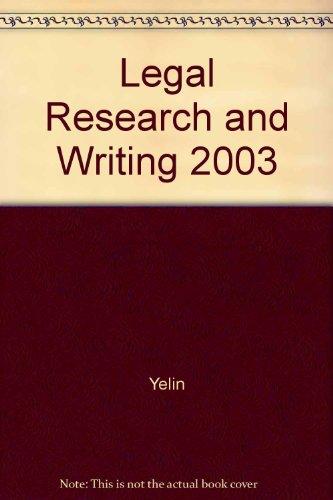 Legal Research and Writing 2003: Yelin; Samborn