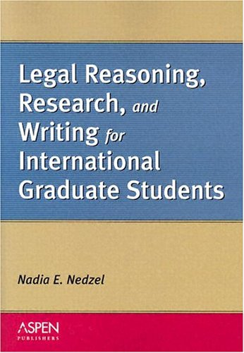 9780735535190: Legal Reasoning, Research, and Writing for International Graduate Students