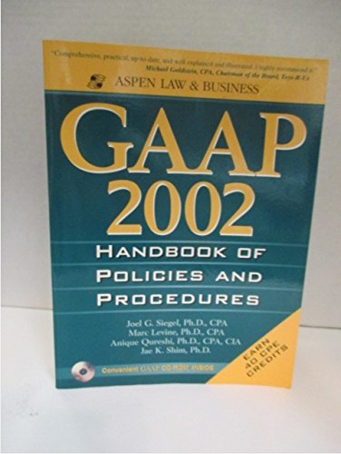 Gaap 2002: Handbook of Policies and Procedures: Joel, Ph.D. Siegel,