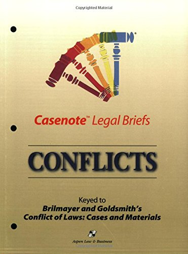 9780735535527: Casenote Legal Briefs: Conflicts, Keyed to Brilmayer & Goldsmith, 5th Ed