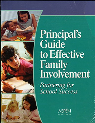 Principal's Guide to Effective Family Involvement: Partnering for School Success: Jeffrey ...