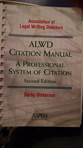 ALWD Citation Manual : A Professional System of Citation