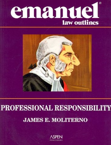 9780735536852: Professional Responsibility (Emanuel Law Outline)