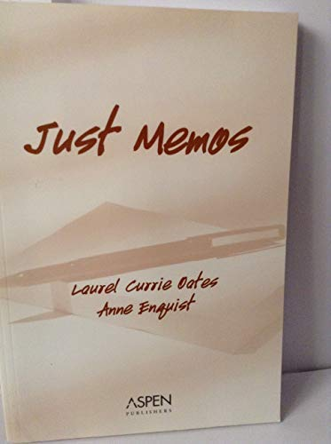 9780735537071: Just Memos (Legal Research and Writing)