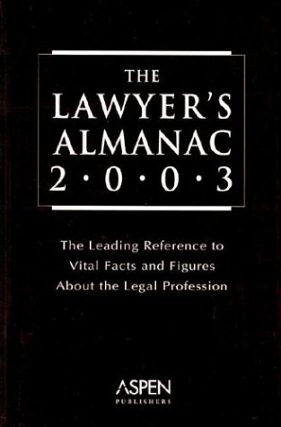 9780735537477: The Lawyer's Almanac: The Leading Reference to Vital Facts and Figures about the Legal Profession